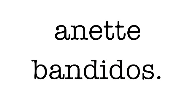 anette bandidos - a lovestory
