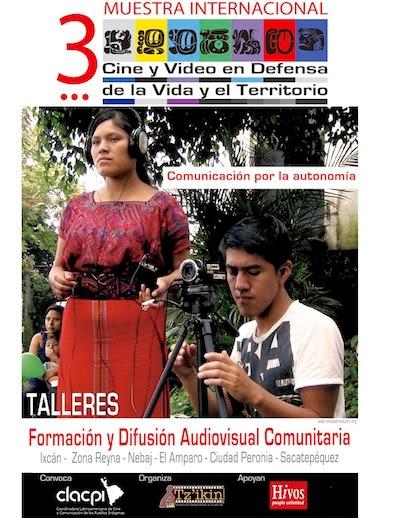 Iniciamos la 3a Muestra de Cine y Video en Defensa de la Vida y Territorio 2014