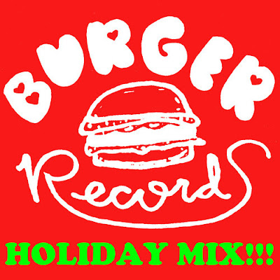 Burger Records Holiday Mix!