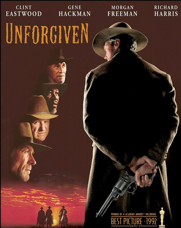 Unforgiven Poster CLASSIC MOVIES: UNFORG...