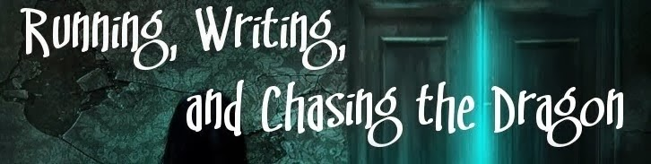 Running, Writing, and Chasing the Dragon