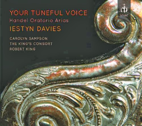 Your Tuneful Voice - Handel Oratorio Arias - Iestyn Davies - VIVAT