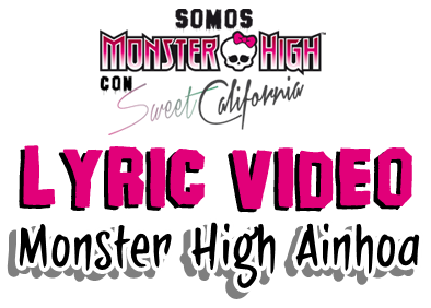 Somos Monster High - Mi lyric video