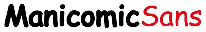 Manicomic Sans