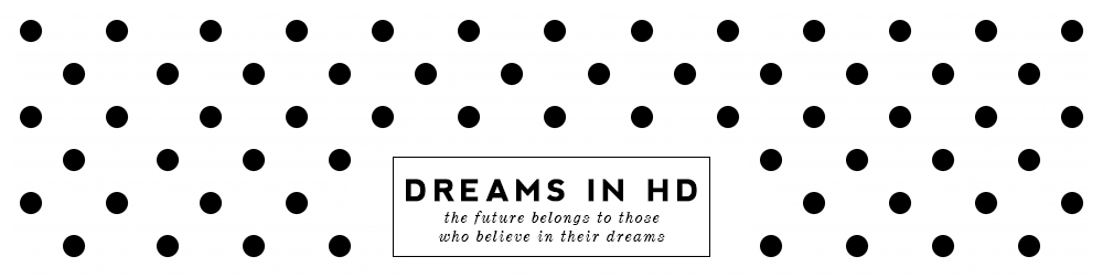 Dreams in HD