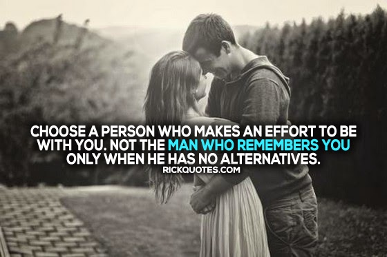 Choose A Person Who Makes An Effort