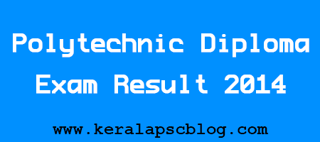 Polytechnic Diploma Exam Result 2014 on www.tekerala.org