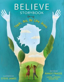 Believe Storybook by: Randy Frazee (Book Review)