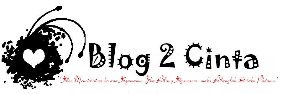 Blog 2 Cinta