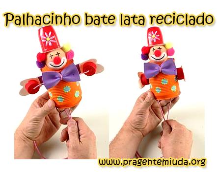 palhacinho bate-lata com reciclagem de latinha