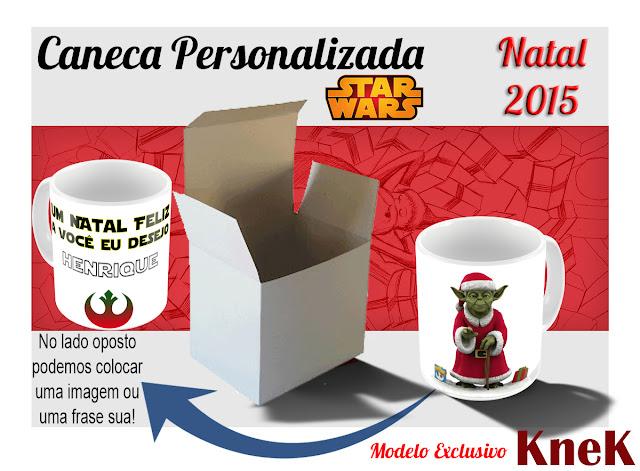 Canecas Personalizadas Star Wars Natal 2015 KneK Curitiba