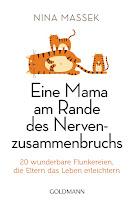 http://www.randomhouse.de/Taschenbuch/Eine-Mama-am-Rande-des-Nervenzusammenbruchs/Nina-Massek/Goldmann-TB/e474442.rhd#buchInfo1