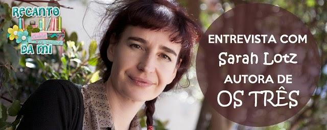 Entrevista - Autora Sarah Lotz fala sobre Os Três