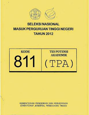 Naskah Soal Snmptn 2012 Tes Potensi Akademik (Tpa) Kode Soal 811