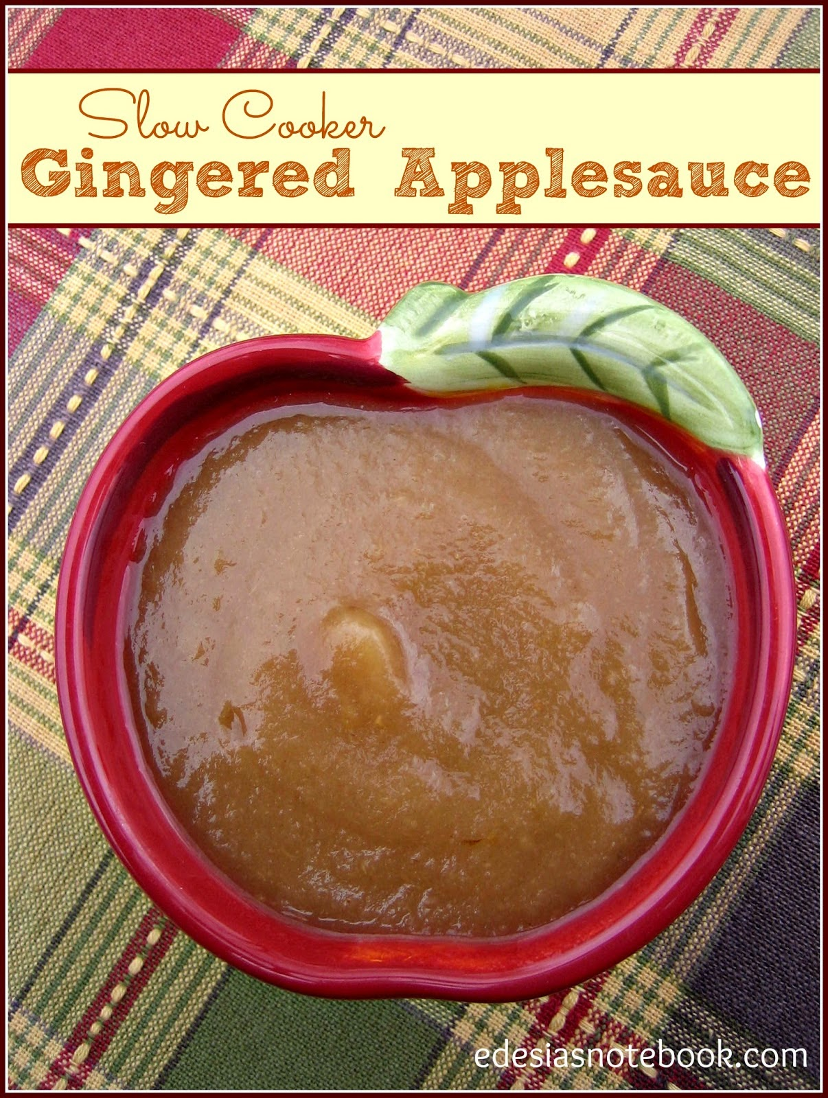 Featured Recipe | Slow Cooker Gingered Applesauce from Edesia's Notebook #SecretRecipeClub #recipe