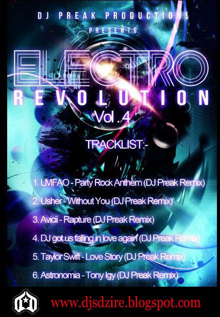 Electro Revolution Vol 4 - DJ Preak (2012) ~ DJs DZIRE