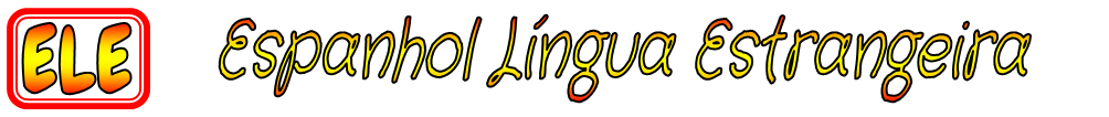ELE - Espanhol Língua Estrangeira