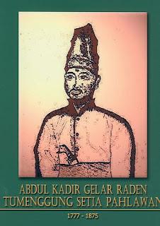 gambar-foto pahlawan nasional indonesia, Abdul Kadir Tumenggung