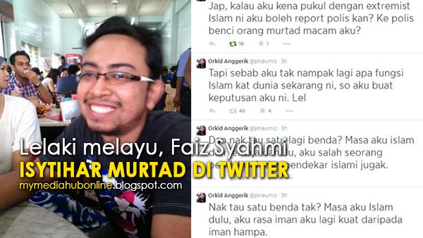 Lelaki Melayu Isytihar Murtad Secara Terbuka Di Twitter Satu Lagi Kecelakaan Di bumi Malaysia