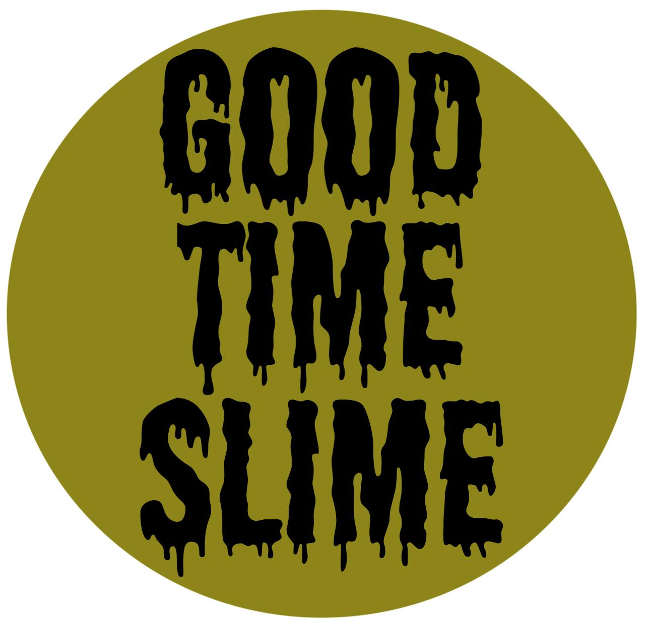 good Time SLime