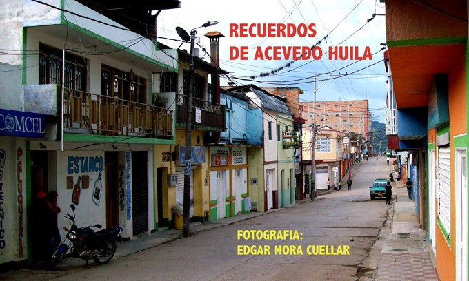 RECUERDOS DE ACEVEDO HUILA