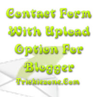 Contact Form With Upload Option For Blogger
