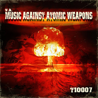 V.A. - Music Against Atomic Weapons (TIO007)