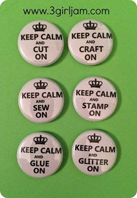 http://www.3girljam.com/product/new-keep-calm-flair