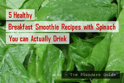 healthy-breakfast-green-smoothie-recipes-with-spinach