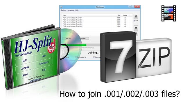 How to join .001, .002, … files?