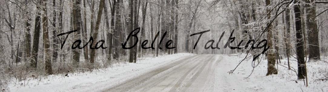 Tara Belle Talking