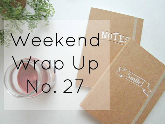 Weekend Wrap Up No. 27 | from Courtney's Little Things
