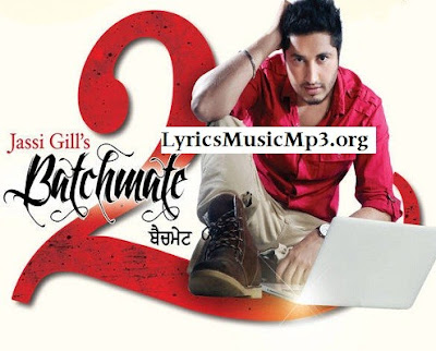 JASSI GILL LANCER LYRICS BATCHMATE 2