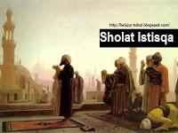 Tata Cara dan Sejarah Sholat Istisqa