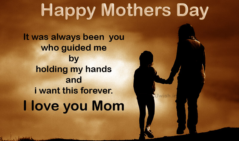 Happy Mothers day I love you Mom e greeting cards and wishes with quotes from child to mother.