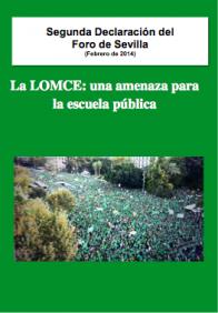 Segunda Declaración del Foro de Sevilla: La LOMCE: una amenaza para la escuela pública