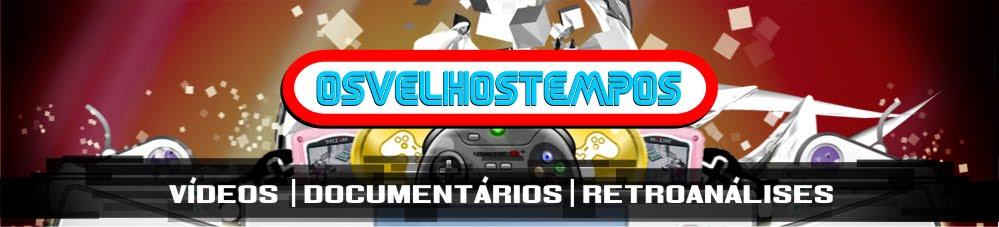 OSVELHOSTEMPOS - A viver Nostalgia todos os dias ! !