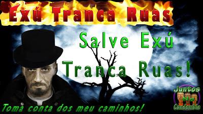 Seu Exú Tranca Rua Das Almas