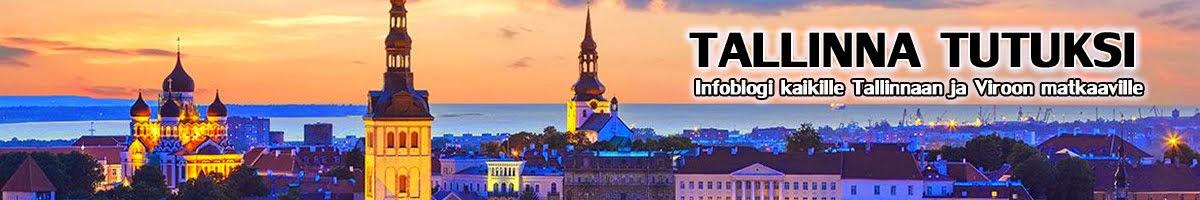 Tallinna tutuksi!