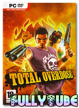 Total Overdose PC Game