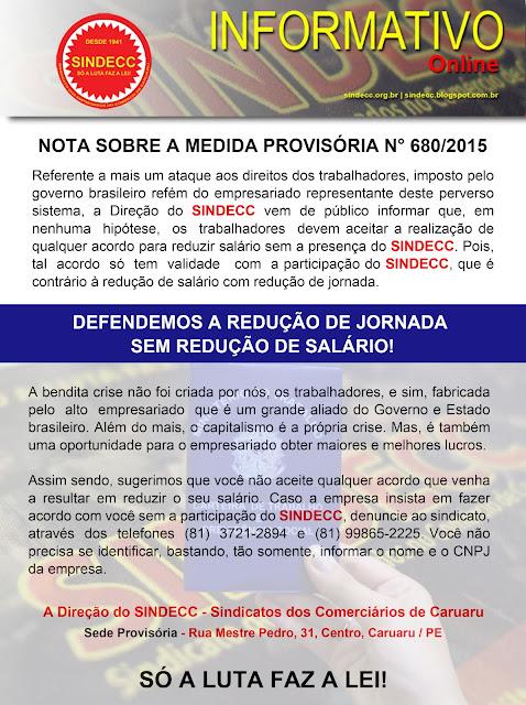 NOTA SOBRE A MEDIDA PROVISÓRIA N° 680/2015