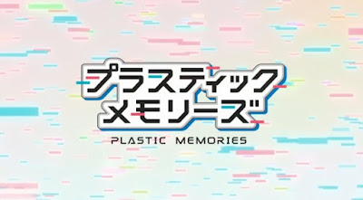 Plastic Memories Subtitle Indonesia [Batch]