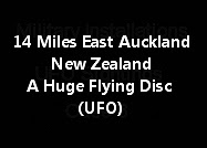 14 Miles East Of Auckland New Zealand A Huge Flying Disc (UFO)