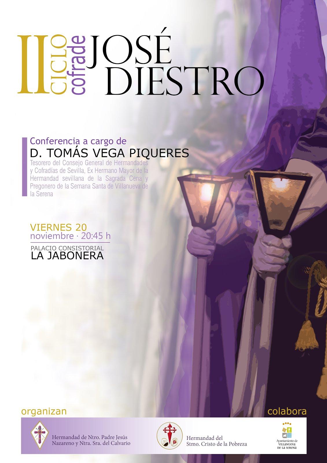 II Ciclo Cofrade José Diestro