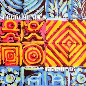Sergio Mendes - Brasil '86