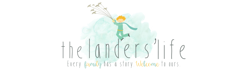 The Landers' Life