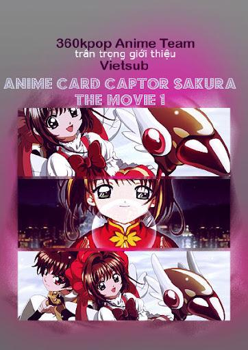 Sakura The Movie 1: Chuyến Phiêu Lưu Ở Hồng Kông - The Movie 1 Card Captor Sakura