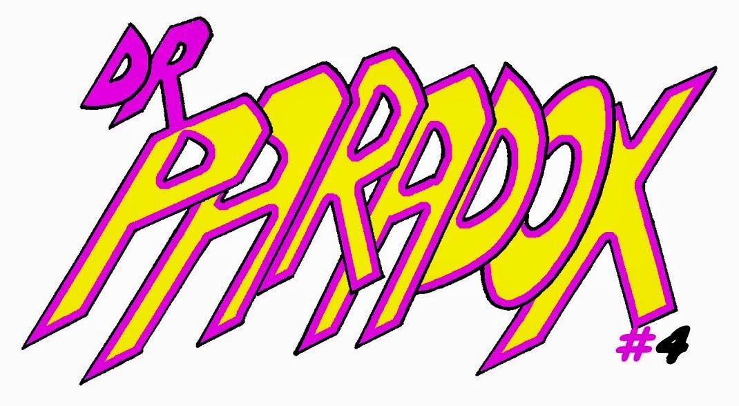 Dr. Paradox 4