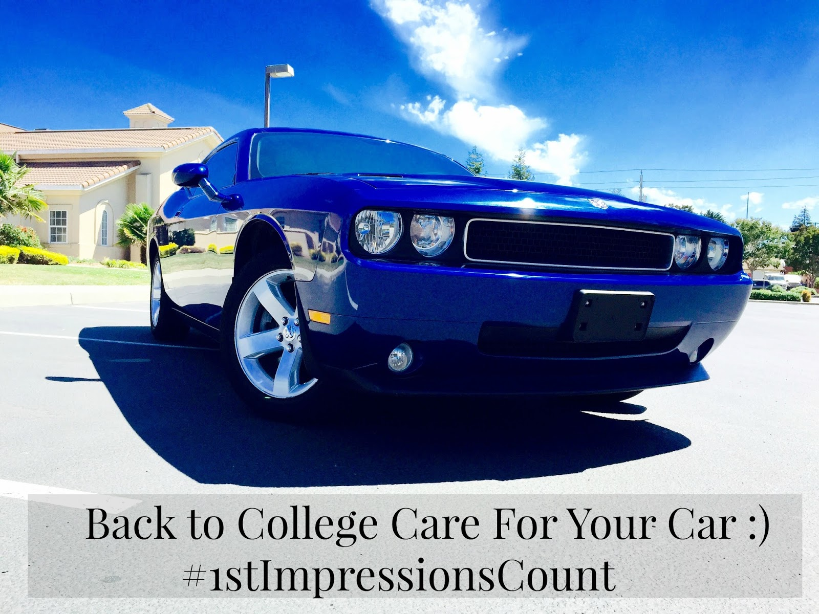 dodge challenger, #1stimpressionscount, back to college, care for your car, how to make your dodge challenger look amazing, armor all outlast, back to college with armor all outlast, pretty car, how to take care of your car,