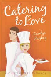 Catering to Love by Carolyn Hughey Book Cover
